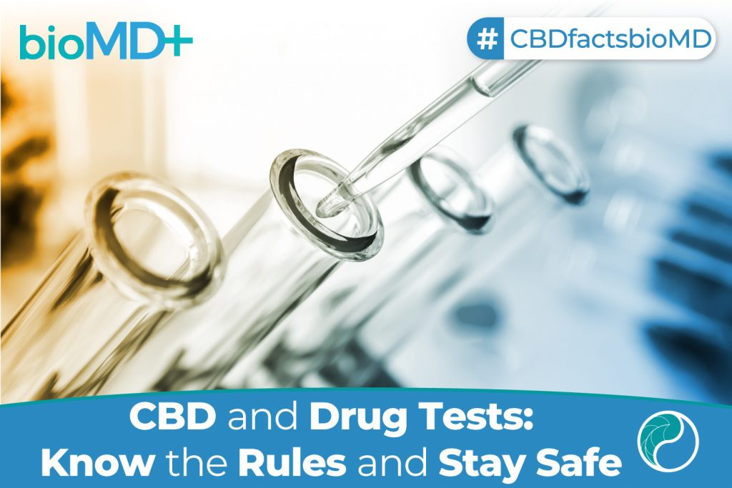 article bio CBD and Drug Tests Know the Rules and Stay Safe